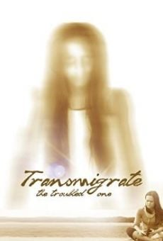 Película: Transmigrate: The Troubled One