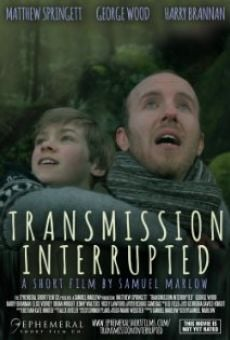 Película: Transmission Interrupted