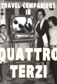 Travel Companions in Quattro Terzi
