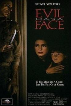 Evil Has a Face on-line gratuito