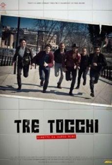 Ver película Tre tocchi