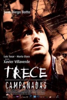 Trece campanadas online streaming