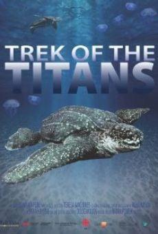 Watch Trek of the Titans online stream