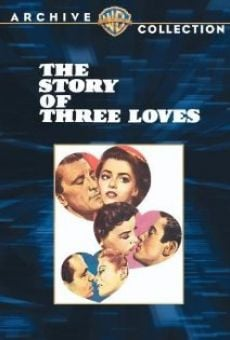 The Story of Three Loves on-line gratuito