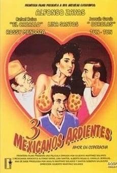 Ver película Tres Mexicanos ardientes