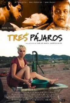 Tres pájaros online streaming