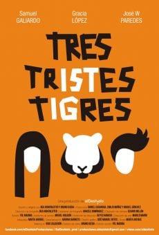 Ver película Tres tristes tigres
