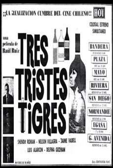 Tres tristes tigres online