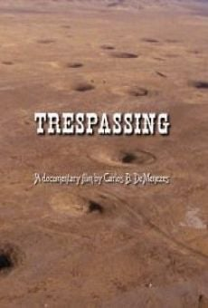 Trespassing on-line gratuito