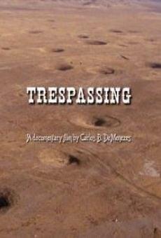 Trespassing gratis