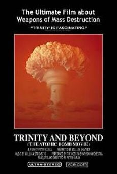 Trinity and Beyond: The Atomic Bomb Movie online kostenlos