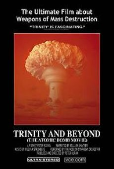 Ver película Trinity and Beyond: The Atomic Bomb Movie