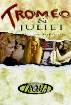 Tromeo and Juliet on-line gratuito