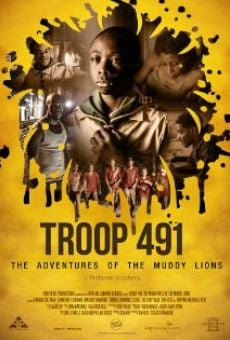 Ver película Troop 491: the Adventures of the Muddy Lions