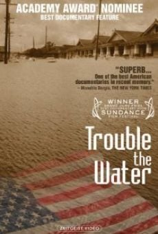 Película: Trouble the Water