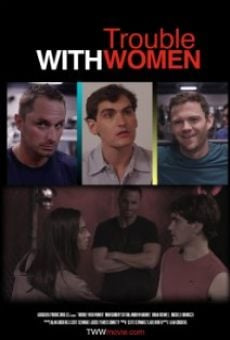 Película: Trouble with Women