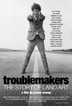 Troublemakers: The Story of Land Art on-line gratuito