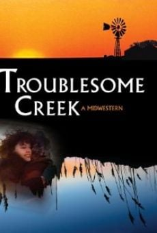 Ver película Troublesome Creek: A Midwestern