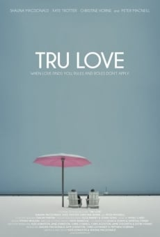 Tru Love on-line gratuito