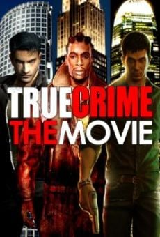Película: True Crime: The Movie