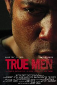 True Men on-line gratuito