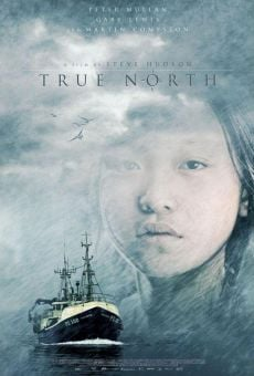 Película: True North