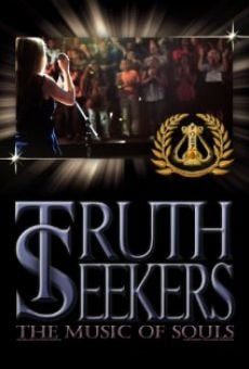 Película: Truth Seekers, the Music of Souls