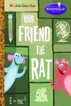 Ratatouille: Your Friend the Rat
