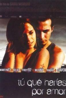 Ver película ¿Tú qué harías por amor?