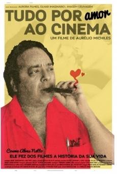 Tudo Por Amor ao Cinema gratis