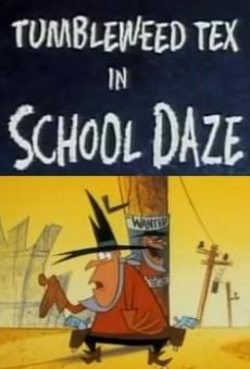 Película: Tumbleweed Tex in School Daze