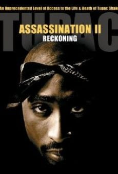 Tupac Assassination: Conspiracy or Revenge on-line gratuito