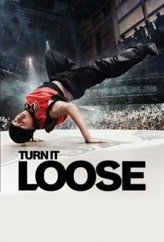 Turn It Loose: El arte del Break Dance