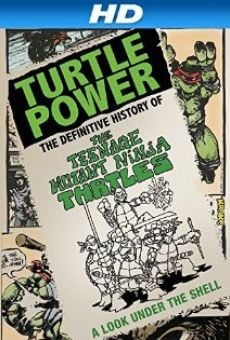 Ver película Turtle Power: The Definitive History of the Teenage Mutant Ninja Turtles