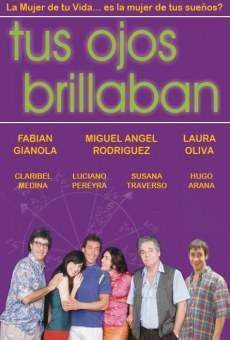 Tus ojos brillaban on-line gratuito