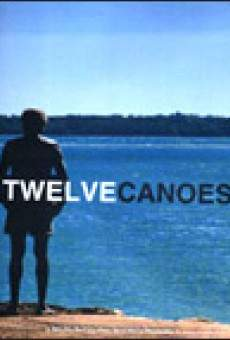 Twelve Canoes (12 Canoes) on-line gratuito