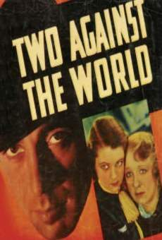 Película: Two Against the World