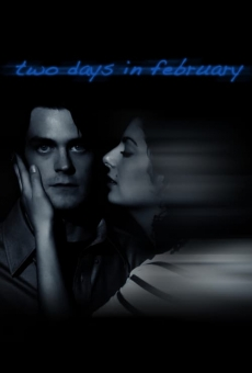 Película: Two Days in February
