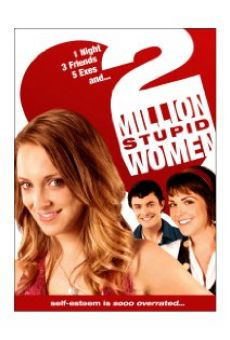 Two Million Stupid Women on-line gratuito