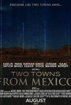 Two Towns from Mexico