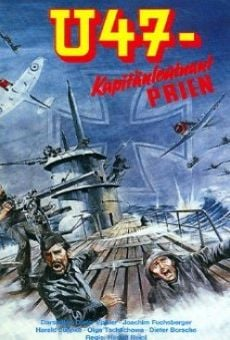 U47 - Kapitänleutnant Prien on-line gratuito