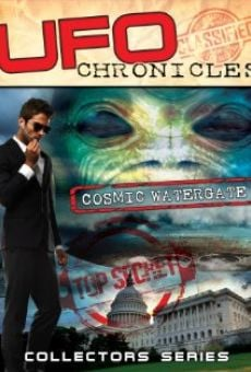 Película: UFO Chronicles: Cosmic Watergate