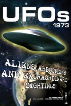 UFOs 1973: Aliens, Abductions and Extraordinary Sightings en ligne gratuit
