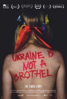 Watch Ukraine Is Not a Brothel online stream
