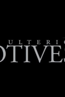 Ulterior Motives on-line gratuito