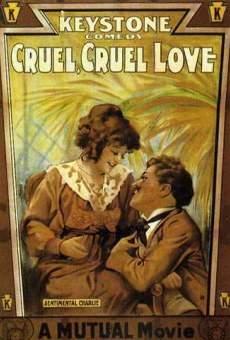 Cruel, Cruel Love on-line gratuito