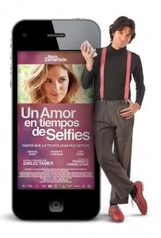 Ver película Un amor en tiempos de selfies