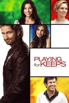 Playing for Keeps on-line gratuito