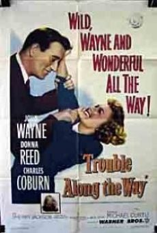 Trouble Along the Way on-line gratuito