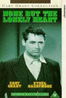 None But the Lonely Heart on-line gratuito